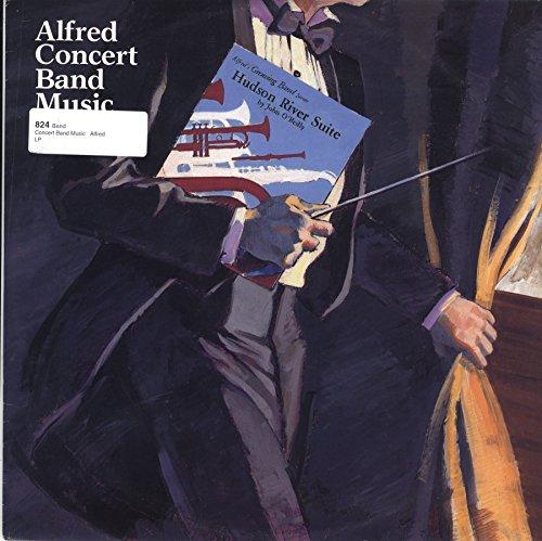 vinyl LP 1986 ALFRED CONCERT BAND MUSIC - Hudson River Suite - Northern Illinois University Wind Ensemble / California State University Fresno Wind - Fresno River