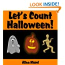 Let's Count Halloween: A Fun Kids' Counting Book for Children Age 2 to 5 (Let's Count Series)