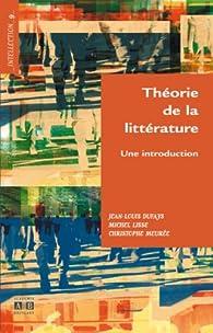 Théorie de la littérature : Une introduction par Jean-Louis Dufays