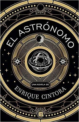 El astrónomo de Enrique Cintora