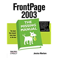 FrontPage 2003: The Missing Manual (Missing Manuals)