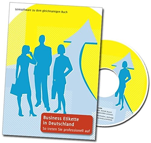 Business Etikette in Deutschland - So treten Sie professionell auf. Lernsoftware: More than Manners - The Business Professsional´s Guide to Success in Germany