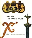 Art of the Dark Ages, Magnus Backes and Regine Dölling, 0810980231
