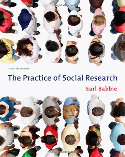 The Practice of Social Research (Available Titles CengageNOW) (The Practice Of Social Research 12th Edition)