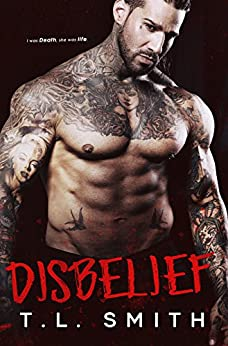 Disbelief (Smirnov Bratva Book 2) by [Smith, T.L]