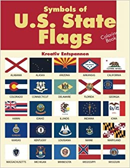 Symbols of U.S. State Flags Coloring Book: Kreativ ...