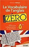 Le vocabulaire de l'anglais, niveau zéro par Salbayre