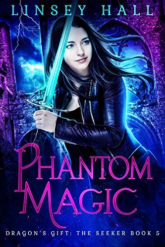 Phantom Magic (Dragon's Gift: The Seeker Book 5) (Final Fantasy V Best Jobs)