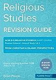 Religious Studies (short course): Area of Study 1 & 2: From Christian & Islamic Perspectives: GCSE Edexcel Religious Studies B (9-1)