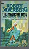The Masks of Time, Robert A. Silverberg, 0425038718