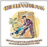The Elevator Man, Stanley Trachtenberg, 0802853153