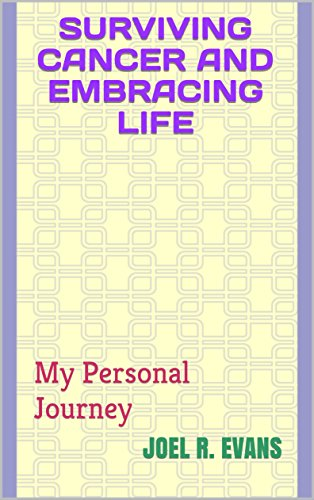 Surviving Cancer and Living Well -- E-book