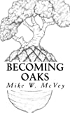 img - for Becoming Oaks: Sharing Stories of Perseverance book / textbook / text book