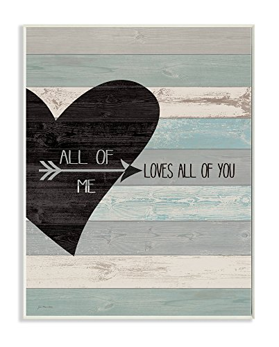 Stupell Home Décor All of Me Loves All Of You Distressed Heart Wall Plaque Art, 10 x 0.5 x 15, Proudly Made in - Love Plaque
