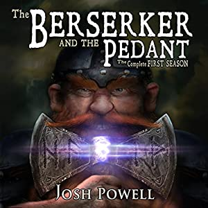 The Berserker and the Pedant: The Complete First Season Audiobook