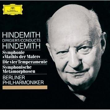 ヒンデミット:交響曲「画家マティス」、主題と変奏「4つの気質」、ウェーバーの主題による交響的変容