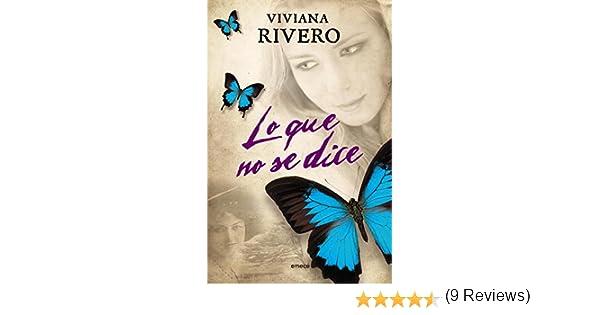 Lo que no se dice eBook: Rivero, Viviana: Amazon.es: Tienda Kindle