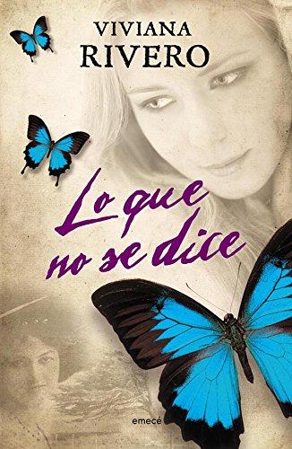 Lo que no se dice (Spanish Edition) - Edition Dice