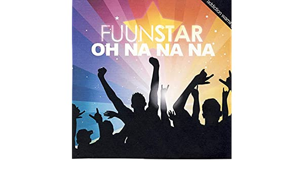 Oh Na Na Na (Shane Deether Remix) by Fuunstar on Amazon