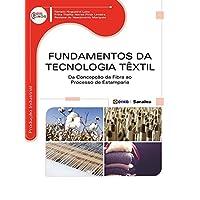 Fundamentos da Tecnologia Têxtil