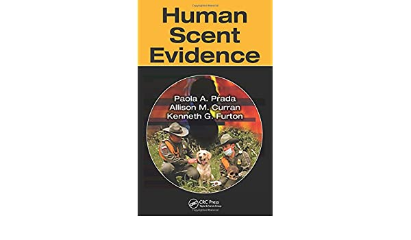Human Scent Evidence: Amazon.es: Paola A. Prada, Allison M. Curran, Kenneth G. Furton: Libros en idiomas extranjeros