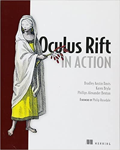 Amazon com: Oculus Rift in Action (9781617292194): Bradley Austin