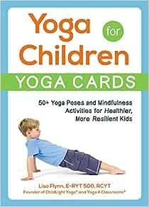 Amazon.com: Yoga for Children--Yoga Cards: 50+ Yoga Poses ...