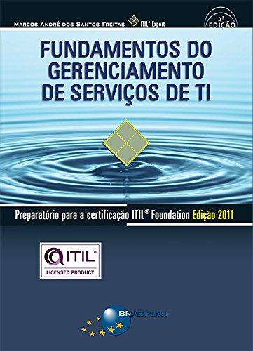 Download Fundamentos do Gerenciamento de Servicos de TI: Preparatorio para a certificacao ITIL V3 Foundation PDF