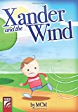Xander and the Wind, McM, 0981307167