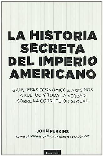 Historia secreta del imperio americano (Spanish Edition ...