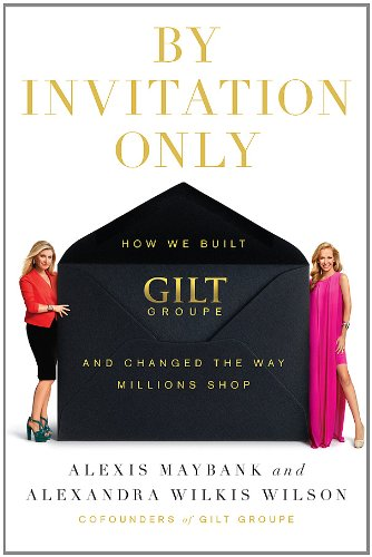 Amazon by invitation only how we built gilt and changed the by invitation only how we built gilt and changed the way millions shop by stopboris Image collections