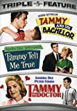 Tammy and the Bachelor/Tammy Tell Me True/Tammy and the Doctor (Triple Feature)