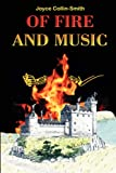 Of Fire and Music, Joyce Collin-Smith, 0755205049
