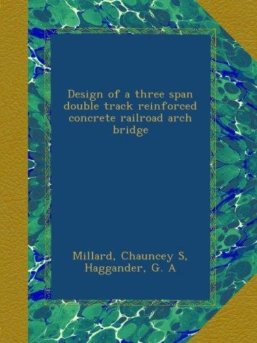 (Design of a three span double track reinforced concrete railroad arch bridge)