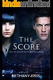 The Score (The Russian Guns Book 3)