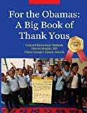 img - for For the Obamas: A Big Book of Thank Yous book / textbook / text book