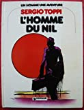 Front cover for the book L'Homme du Nil (Un Homme, une aventure) by Sergio Toppi