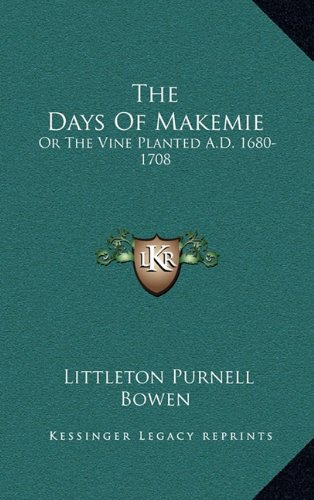 Download The Days Of Makemie: Or The Vine Planted A.D. 1680-1708 ebook