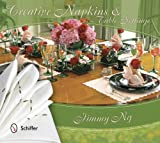 img - for Creative Napkins and Table Settings book / textbook / text book