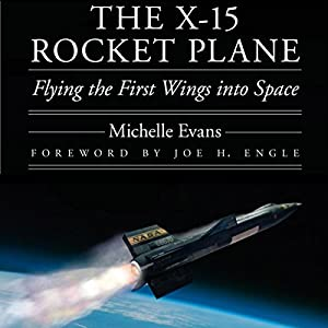 The X-15 Rocket Plane Audiobook