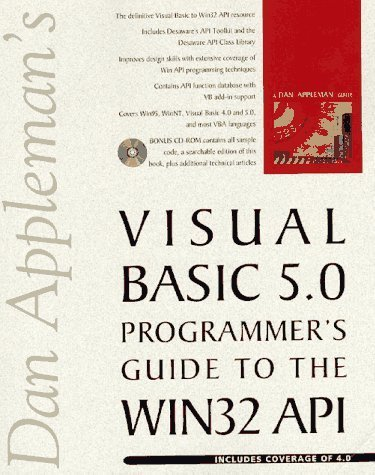 Dan Appleman's Visual Basic 5.0 Programmer's Guide to the Win32 Api by Appleman, Daniel (1997) Paperback by Ziff Davis Pr