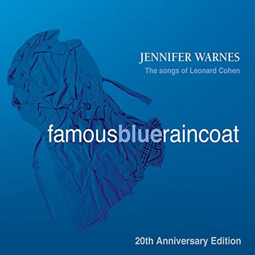 Jennifer Warnes | The Songs of Leonard Cohen - Famous Blue Raincoat: 20th Anniversary Edition