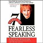 7 Steps to Fearless Speaking | Lilyan Wilder