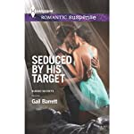 Seduced by His Target: Buried Secrets | Gail Barrett