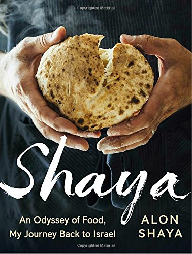 Shaya: An Odyssey of Food, My Journey Back to Israel cover
