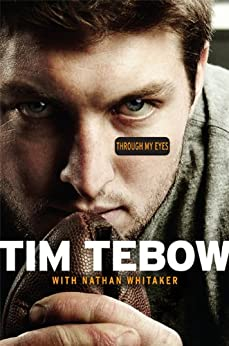 Through My Eyes by [Tebow, Tim, Whitaker, Nathan]