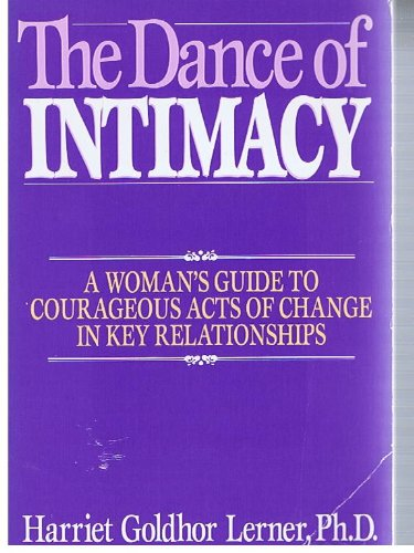 Dance of Intimacy a Womans Guide To Courageous