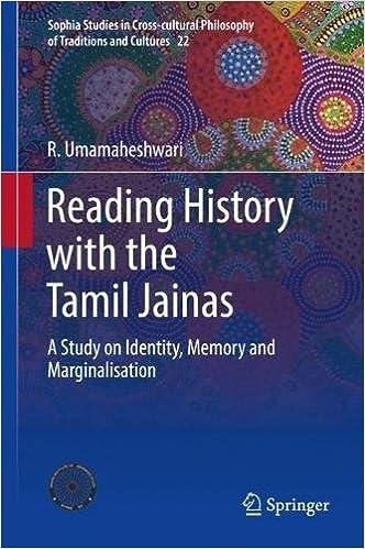 Reading History With The Tamil Jainas: A Study On Identity, Memory And Marginalisation por R. Umamaheshwari epub