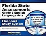 Florida State Assessments Grade 7 English Language Arts Flashcard Study System: FSA Test Practice Questions & Exam Review for the Florida Standards Assessments (Cards)