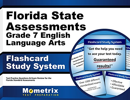 Florida State Assessments Grade 7 English Language Arts Flashcard Study System: FSA Test Practice Questions & Exam Review for the Florida Standards Assessments (Cards) by Mometrix Media LLC